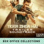 Tiger Zinda Hai Box Office Collections (Updated)