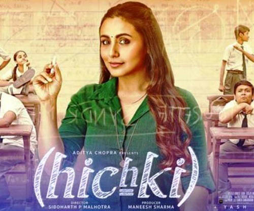Top 10 Best Bollywood Movies of 2018 Hichki